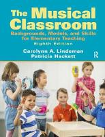 Musical Classroom Backgrounds, Models, and Skills for Elementary Teaching by Carolynn Lindeman