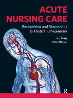 Acute Nursing Care Recognising and Responding to Medical Emergencies by Ian Peate