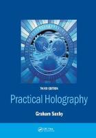 Practical Holography, Third Edition by Graham Saxby