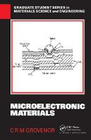 Microelectronic Materials by C. R. M. Grovenor