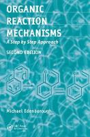 Organic Reaction Mechanisms A Step by Step Approach, Second Edition by Michael Edenborough