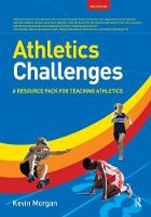Athletics Challenges A Resource Pack for Teaching Athletics by Kevin Morgan