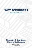 Wet Scrubbers, Second Edition by Howard D. Hesketh