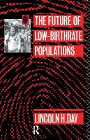 The Future of Low Birth-Rate Populations by Lincoln H. Day