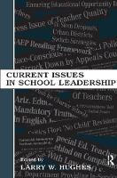 Current Issues in School Leadership by Larry W. Hughes