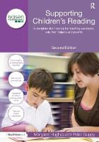 Supporting Children's Reading A Complete Short Course for Teaching Assistants, Volunteer Helpers and Parents by Margaret Hughes