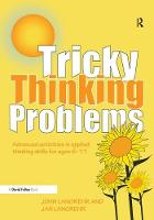 Tricky Thinking Problems Advanced Activities in Applied Thinking Skills for Ages 6-11 by John Langrehr