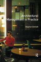 Architectural Management in Practice A Competitive Approach by Stephen Emmitt