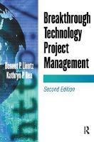 Breakthrough Technology Project Management by Bennet Lientz