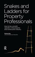 Snakes and Ladders for Property Professionals by Frances Kaye
