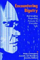 Encountering Bigotry Befriending Projecting People in Everyday Life by Philip Lichtenberg