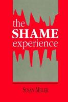 The Shame Experience by Susan Miller