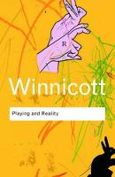 Playing and Reality by D. W. Winnicott