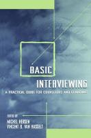 Basic Interviewing A Practical Guide for Counselors and Clinicians by Michel Hersen