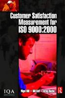 Customer Satisfaction Measurement for ISO 9000: 2000 by Bill Self