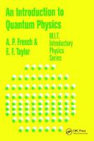 An Introduction to Quantum Physics by A. P. French