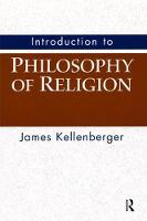 Introduction to Philosophy of Religion by James Kellenberger