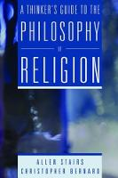 A Thinker's Guide to the Philosophy of Religion by Allen Stairs