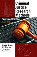 Criminal Justice Research Methods Theory and Practice, Second Edition by Gerald J. Bayens