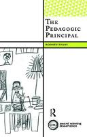 The Pedagogic Principal by Rodney Evans