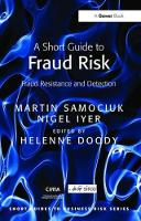 A Short Guide to Fraud Risk Fraud Resistance and Detection by Martin Samociuk