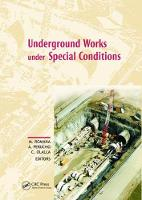 Underground Works under Special Conditions Proceedings of the ISRM Workshop W1, Madrid, Spain, 6-7 July 2007 by Manuel Romana