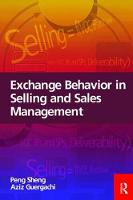 Exchange Behavior in Selling and Sales Management by Peng Sheng