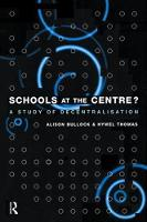 Schools at the Centre by Alison Bullock