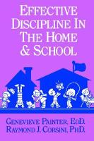 Effective Discipline In The Home And School by Genevieve Painter