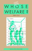 Whose Welfare by Tony Cole