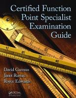 Certified Function Point Specialist Examination Guide by David Garmus