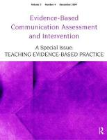 Teaching Evidence-Based Practice A Special Issue of Evidence-Based Communication Assessment and Intervention by Ralf Schlosser
