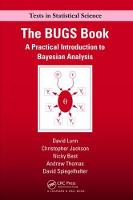 The BUGS Book A Practical Introduction to Bayesian Analysis by David Lunn