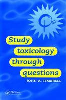 Study Toxicology Through Questions by John Timbrell