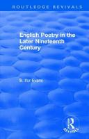 English Poetry in the Later Nineteenth Century (1933) by B. Evans