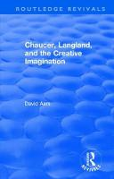 : Chaucer, Langland, and the Creative Imagination (1980) by David Aers