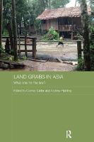 Land Grabs in Asia What Role for the Law? by Connie Carter