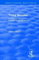 : Young Germany (1962) A History of The German Youth Movement by Walter Laqueur