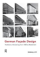 German Facade Design Traditions of Screening from 1500 to Modernism by Professor Randall Ott