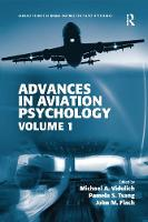 Advances in Aviation Psychology Volume 1 by Michael A. Vidulich