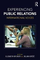 Experiencing Public Relations International voices by Dejan Vercic