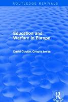 Revival: Education and Warfare in Europe (2001) by Professor David Coulby, Crispin Jones