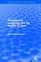 Revival: Kierkegaard, Language and the Reality of God (2001) by Dr. Steven Shakespeare