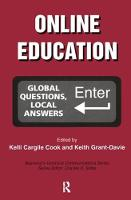 Online Education Global Questions, Local Answers by Kelli Cargile Cook, Keith Grant-Davis