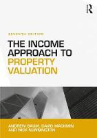 The Income Approach to Property Valuation by David Mackmin, Nick Nunnington, Andrew Baum