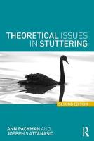 Theoretical Issues in Stuttering by Ann Packman, Joseph S. (Professor of Speech-language Pathology, Montclair State University's Department of Communica Attanasio
