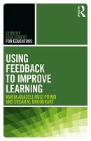 Using Feedback to Enhance Formative Assessment by Maria Araceli Ruiz-Primo, Susan M. Brookhart