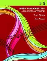 Music Fundamentals A Balanced Approach by Sumy Takesue