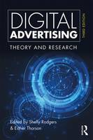 Digital Advertising Theory and Research by Shelly Rodgers