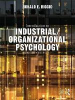 Introduction to Industrial/Organizational Psychology by Ronald E. Riggio